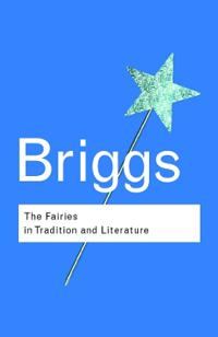 The Fairies in Tradition and Literature