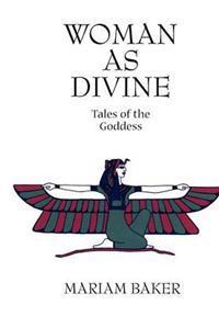 Woman as Divine