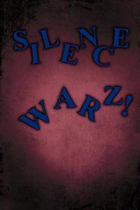 Silence Warz