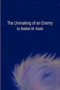 The Unmaking of an Enemy
