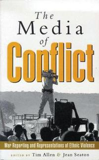 The Media of Conflict
