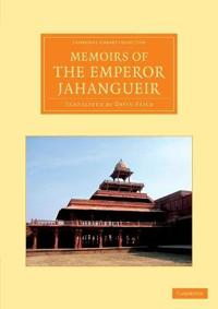 Memoirs of the Emperor Jahangueir
