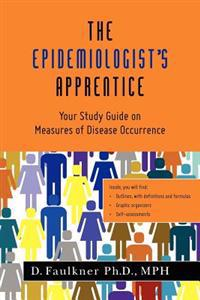 The Epidemiologist's Apprentice: Your Study Guide on Measures of Disease Occurrence