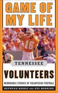 Game of My Life Tennessee Volunteers