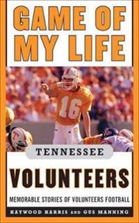 Game of My Life Tennessee Volunteers