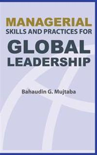 Managerial Skills and Practices for Global Leadership