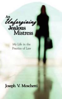 An Unforgiving Jealous Mistress