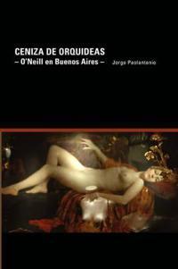 Ceniza de Orquideas/ Ashes of Orchid