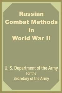 Russian Combat Methods in World War II