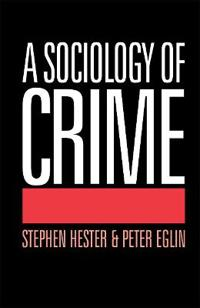 A Sociology of Crime