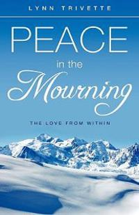 Peace in the Mourning