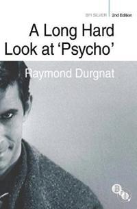 A Long Hard Look at 'Psycho'