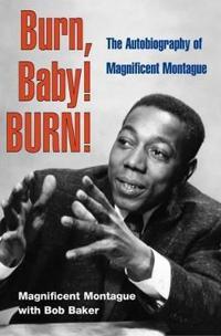 Burn, Baby! BURN!