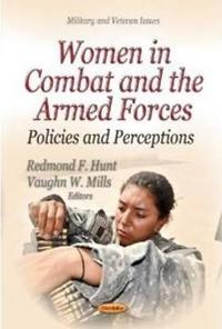 Women in Combat and the Armed Forces