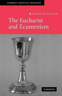 The Eucharist and Ecumenism