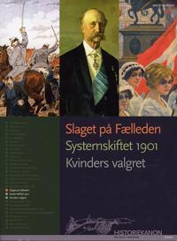Slaget på Fælleden, Systemskiftet 1901, Kvinders valgret