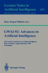 GWAI-92: Advances in Artificial Intelligence