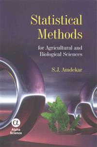 Statistical Methods for Agricultural and Biological Sciences