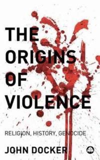 The Origins of Violence
