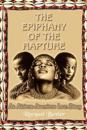 Epiphany of the Rapture: an African-American Love Story