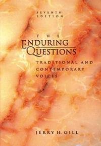 Enduring Questions
