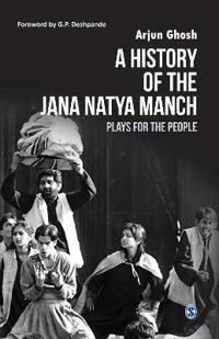 A History of the Jana Natya Manch