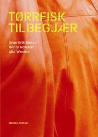 Tørrfisk til begjær - Sven Erik Renaa, Henry Notaker | Ridgeroadrun.org