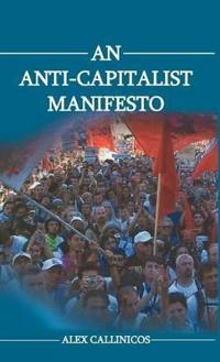 An Anti-Capitalist Manifesto