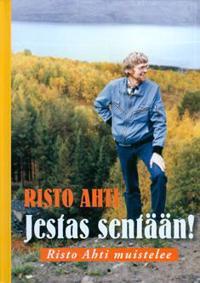 Risto Ahti - Jestas sentään!