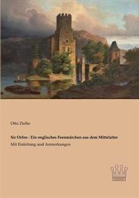 Sir Orfeo - Ein Englisches Feenmarchen Aus Dem Mittelalter