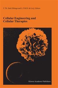 Cellular Engineering and Cellular Therapies