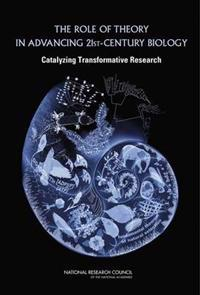 The Role of Theory in Advancing 21st Century Biology