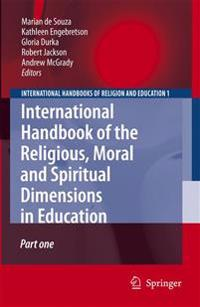 International Handbook of the Religious, Moral, and Spiritual Dimensions in Education