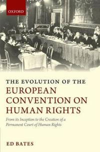 The Evolution of the European Convention on Human Rights