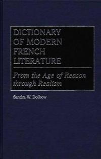 Dictionary of Modern French Literature