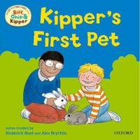 Oxford Reading Tree: Read With Biff, Chip & Kipper First Experiences Kipper's First Pet