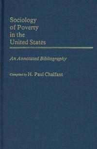 Sociology of Poverty in the United States