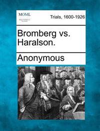 Bromberg vs. Haralson.
