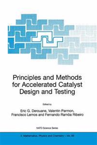 Principles and Methods for Accelerated Catalyst Design & Testing