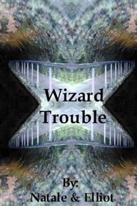 Wizard Trouble