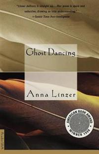 Ghost Dancing: Short Fiction