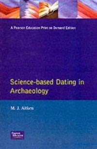 Science-Based Dating in Archaeology