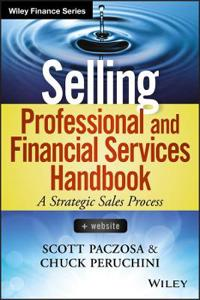 Selling Professional and Financial Services Handbook, + Website