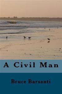 A Civil Man