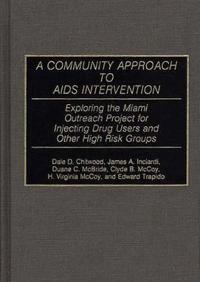 A Community Approach to AIDS Intervention