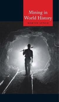 Mining in World History