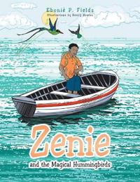 Zenie and the Magical Hummingbirds