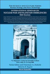 International Seminar on Nuclear and Planetary Emergencies 36th Session
