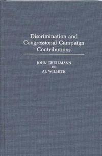 Discrimination and Congressional Campaign Contributions