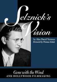 Selznick's Vision